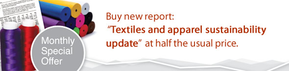 Offer: Buy 'Textiles and apparel sustainability update' during July at half the usual price!